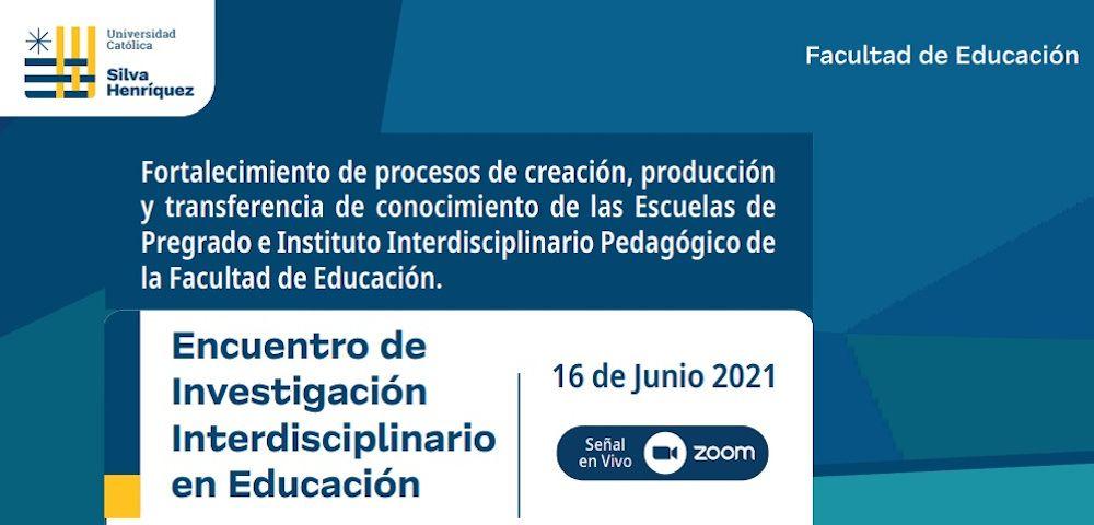 Encuentro de Investigación Interdisciplinario en Educación 1000x480